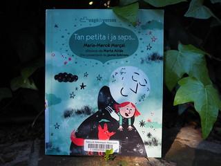 Tan petita i ja saps... / Maria Mercè Marçal  per Teresa Grau Ros a Flickr