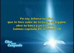#CitasParaCompartir . #YoSoy #JehovaTuDios, que te hizo subir de la #Tierra de #Egipto;  #AbreTuBoca y yo la Llenaré