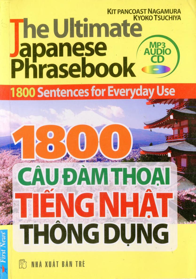 1800 Câu Đàm Thoại Tiếng Nhật Thông Dụng - Kèm MP3 - Kit Pancoast Nagamura & Kyoko Tsuchiya