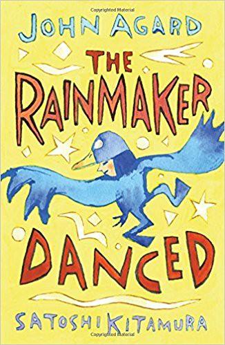 John Agard and Satoshi Kitamura, The Rainmaker Danced