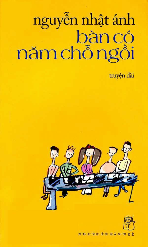 Bàn Có Năm Chỗ Ngồi - Nguyễn Nhật Ánh