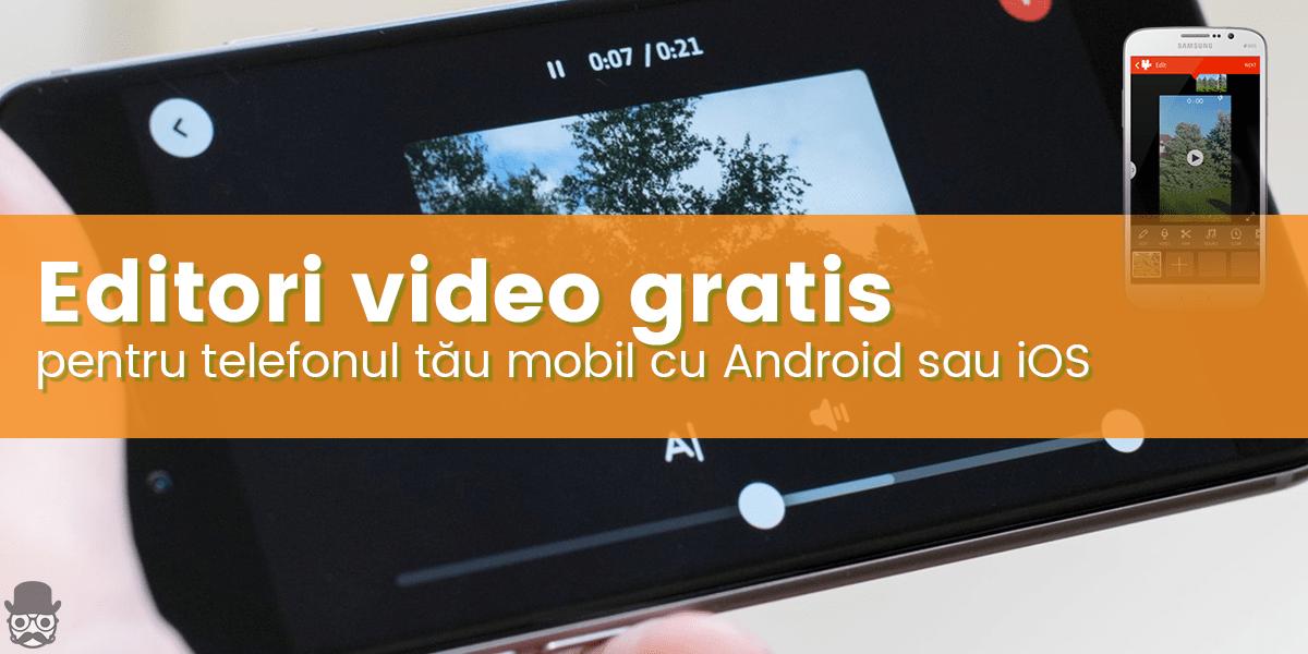 Aplicatii de editat videoclipuri