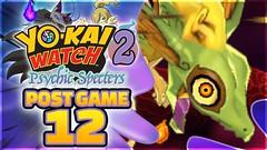 Yo-kai Watch 2 Psychic Specters - Infinipea! [POST GAME - Episode 12]