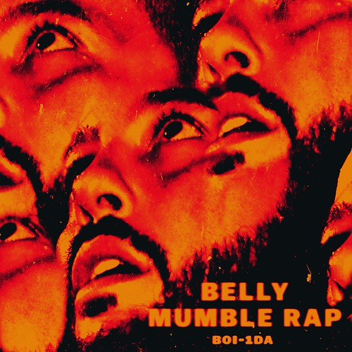 Belly - Mumble Rap
