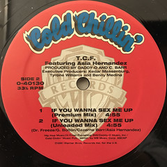 T.C.F.:IF YOU WANNA SEX ME UP(LABEL SIDE-B)