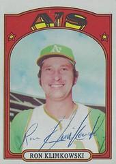 1972 Topps - Ron Klimkowski #363 (Pitcher) (b. 1 Mar 1944 - d. 13 Nov 2009 at age 65) - Autographed Baseball Card (Oakland Athletics)