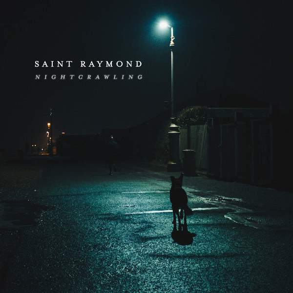 Saint Raymond - Nightcrawling