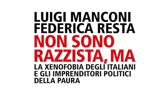 Luigi Manconi e Federica resta: Non Sono Razzista ma...