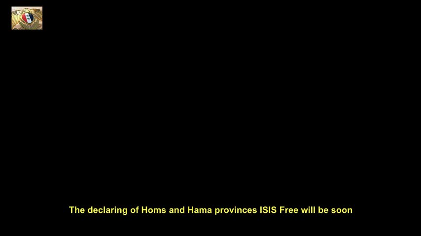 SAA Liberates Tens of Villages to Declare Homs and Hama Provinces ISIS Terror Free