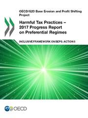 Harmful Tax Practices - 2017 Progress Report on Preferential Regimes