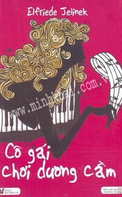 Cô Gái Chơi Dương Cầm - Elfriede Jelinek