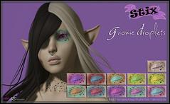 Stix Gnomi Droplets @ TMR