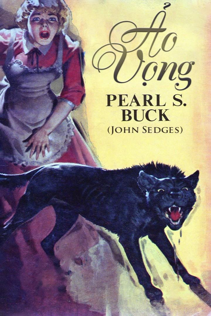Ảo Vọng - Pearl S. Buck