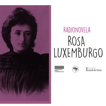 Radionovela Rosa Luxemburgo