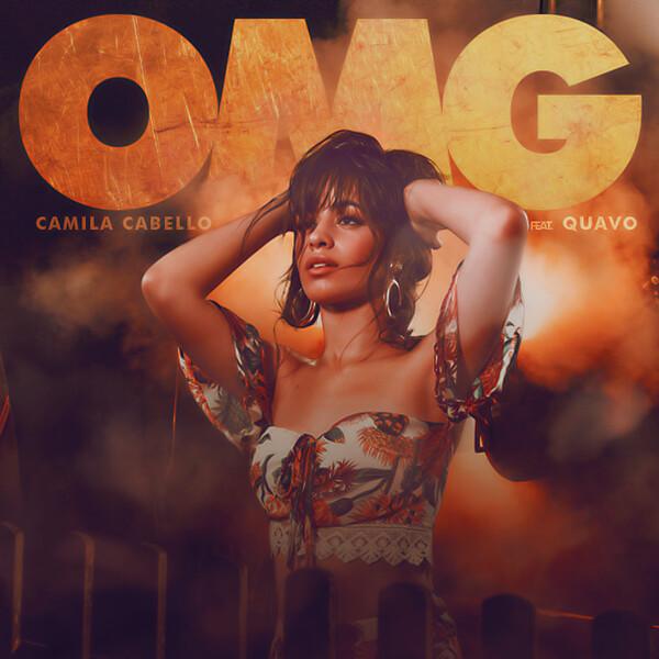 Camila Cabello - OMG (ft. Quavo)