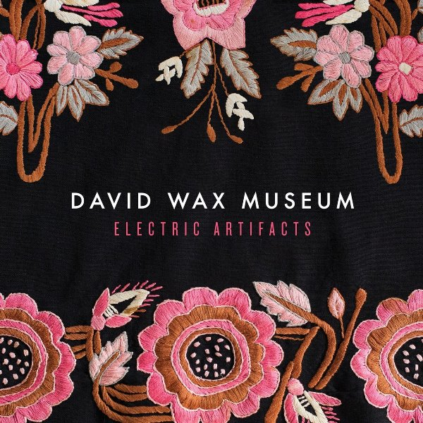 David Wax Museum - Electric Artifacts