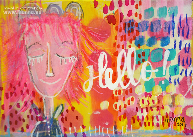 DIY Postcard | Hello my dear (Photo and art by Hanna Andersson a.k.a. iHanna, Sweden) #mailart