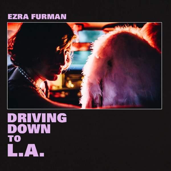 Ezra Furman - Driving Down To L.A.