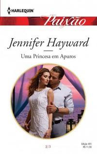 6-Uma Princesa em Apuros - Jennifer Hayward