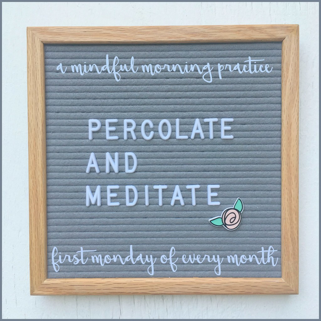 Percolate and Meditate