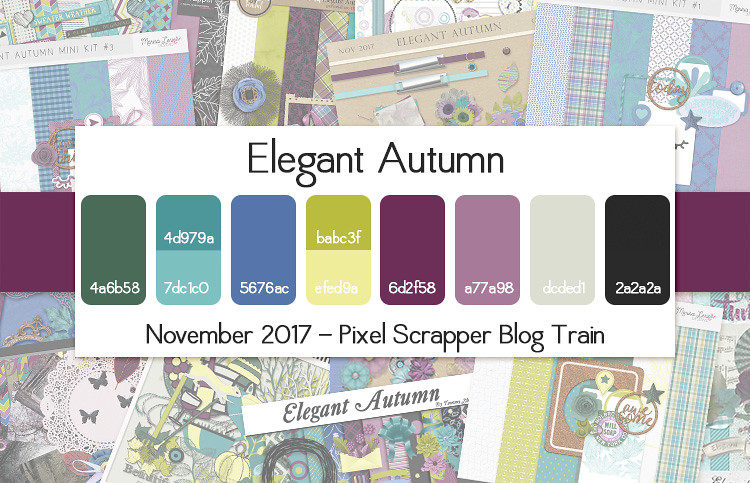 November 2017 Pixel Scrapper Blog Train - Elegant Autumn