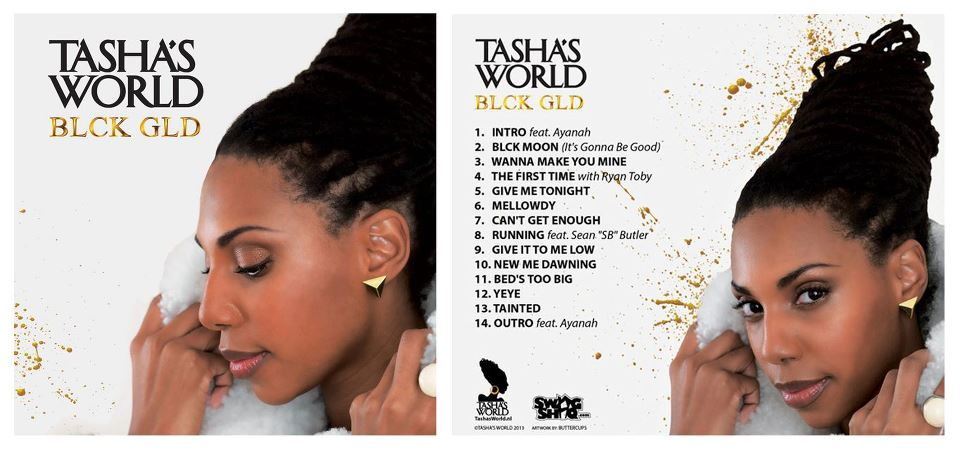 Tasha's World BLACK GLD