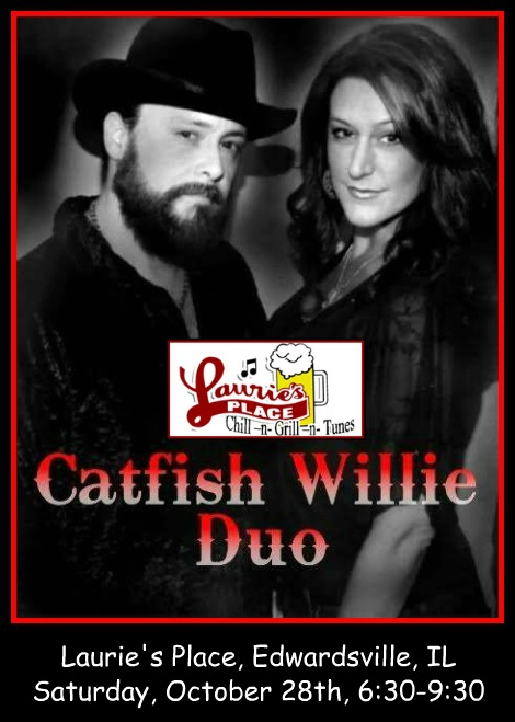 Catfish Willie Duo 10-28-17