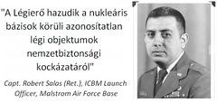 Szálas Róbert kapitány - Az Amerikai Légierő hazudik az ufókról