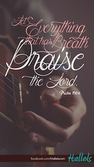 Psalm 150:6 - Praise the Lord