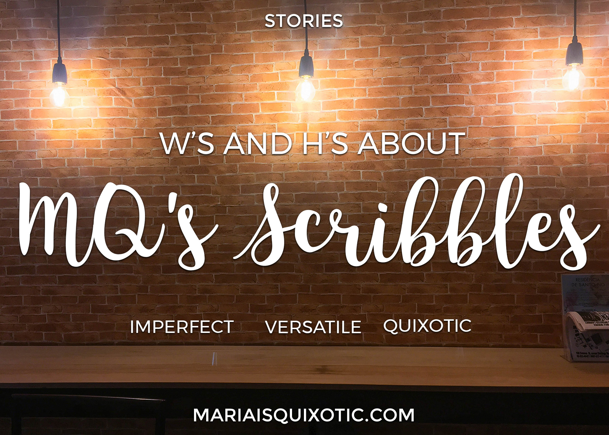 W's and H's about MQ's Scribbles