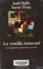 Jordi Balló y Xavier Pérez, La semilla inmortal