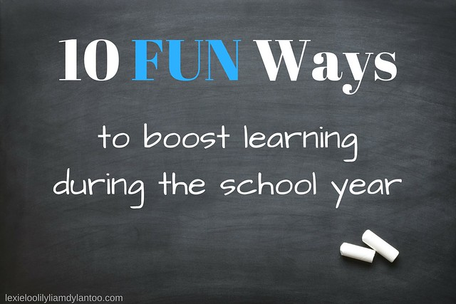 10 FUN Ways to boost learning during the school year! #education #learning #kidsactivities