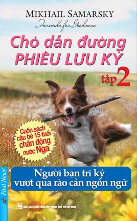 Chó Dẫn Đường Phiêu Lưu Ký Tập 2 - Mikhail Samarsky