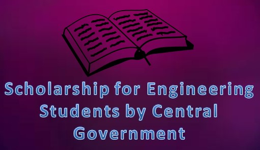 Central Government Scholarship for Engineering Students