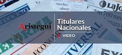 ¿Qué destacan hoy los diarios nacionales? #Titulares 23/10 (Video)