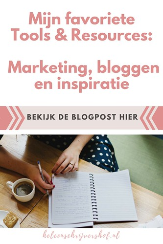 Mijn favoriete tools & resources deel 2- marketing, bloggen en inspiratie