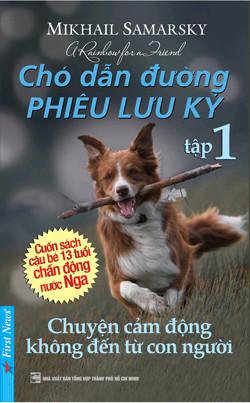 Chó Dẫn Đường Phiêu Lưu Ký Tập 1 - Mikhail Samarsky