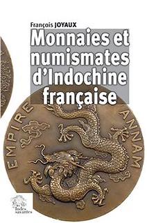 Monnaies et numismates d'Indochine française
