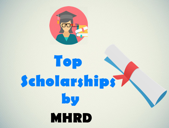 Top Scholarships by MHRD