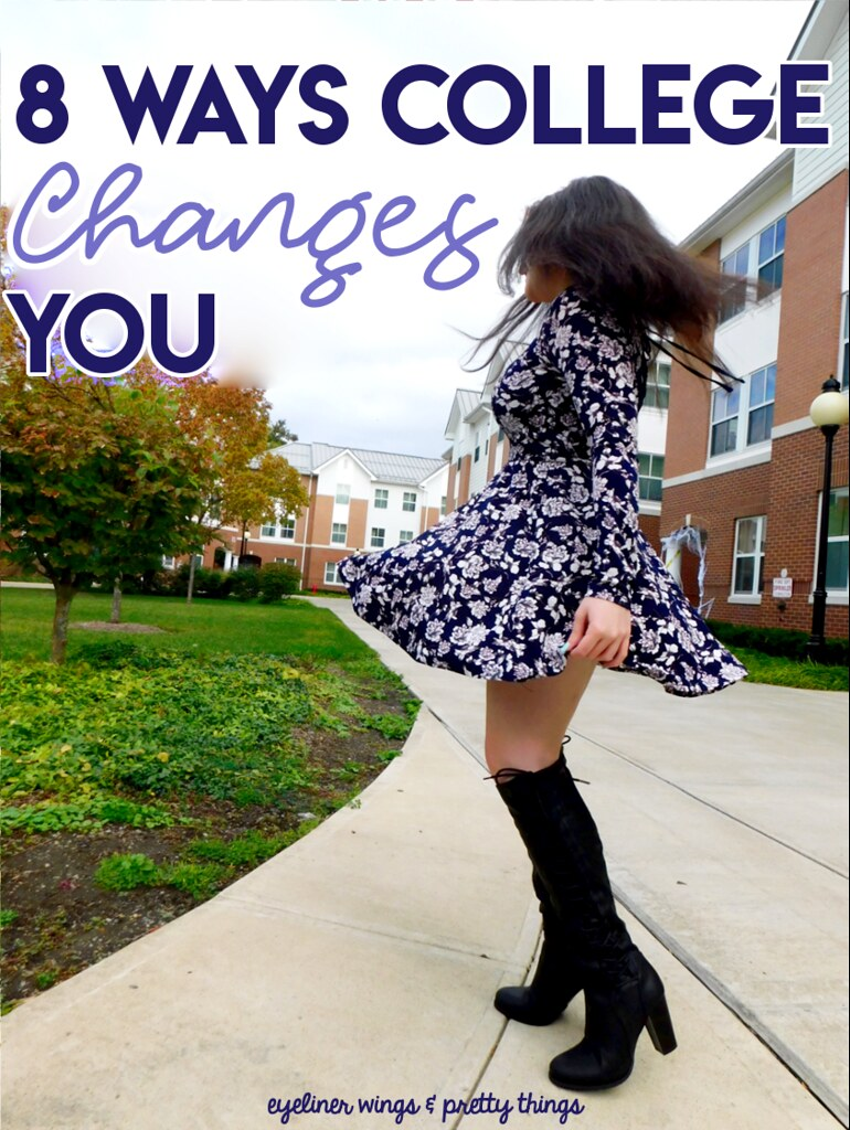 8 Ways College Changes You/Ways You Change When You Go To College