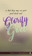 1 Peter 2:12 - Glorify God