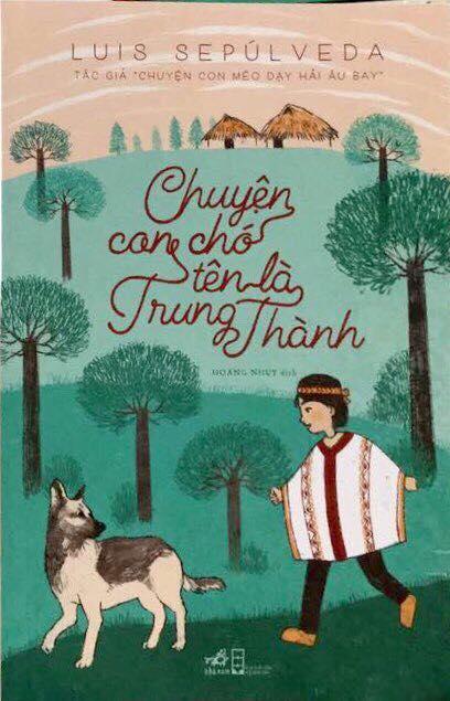 Luis Sepúlveda và khúc ca đầy kiêu hãnh của một chú chó săn