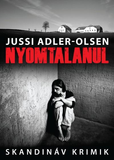 Jussi Adler-Olsen: Nyomtalanul (Animus, 2011)
