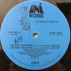 ULTIMATE FORCE:I'M NOT PLAYING(LABEL SIDE-A)
