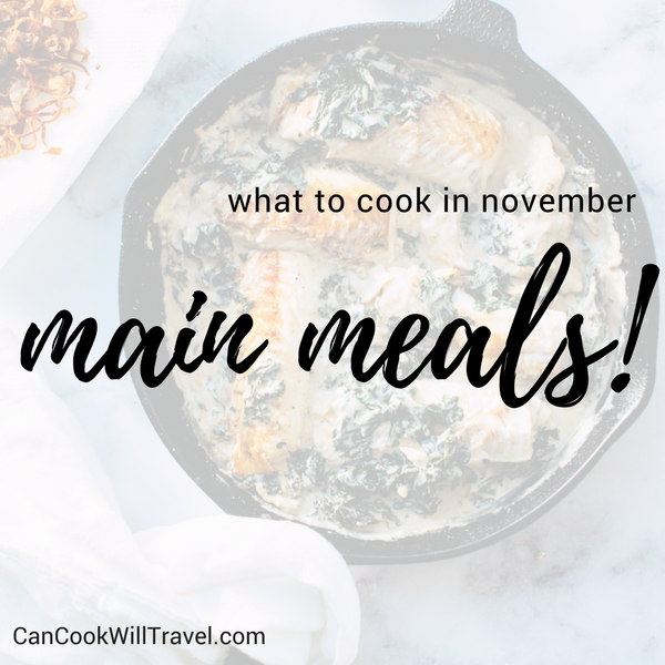 What to Cook in November - Main Meals