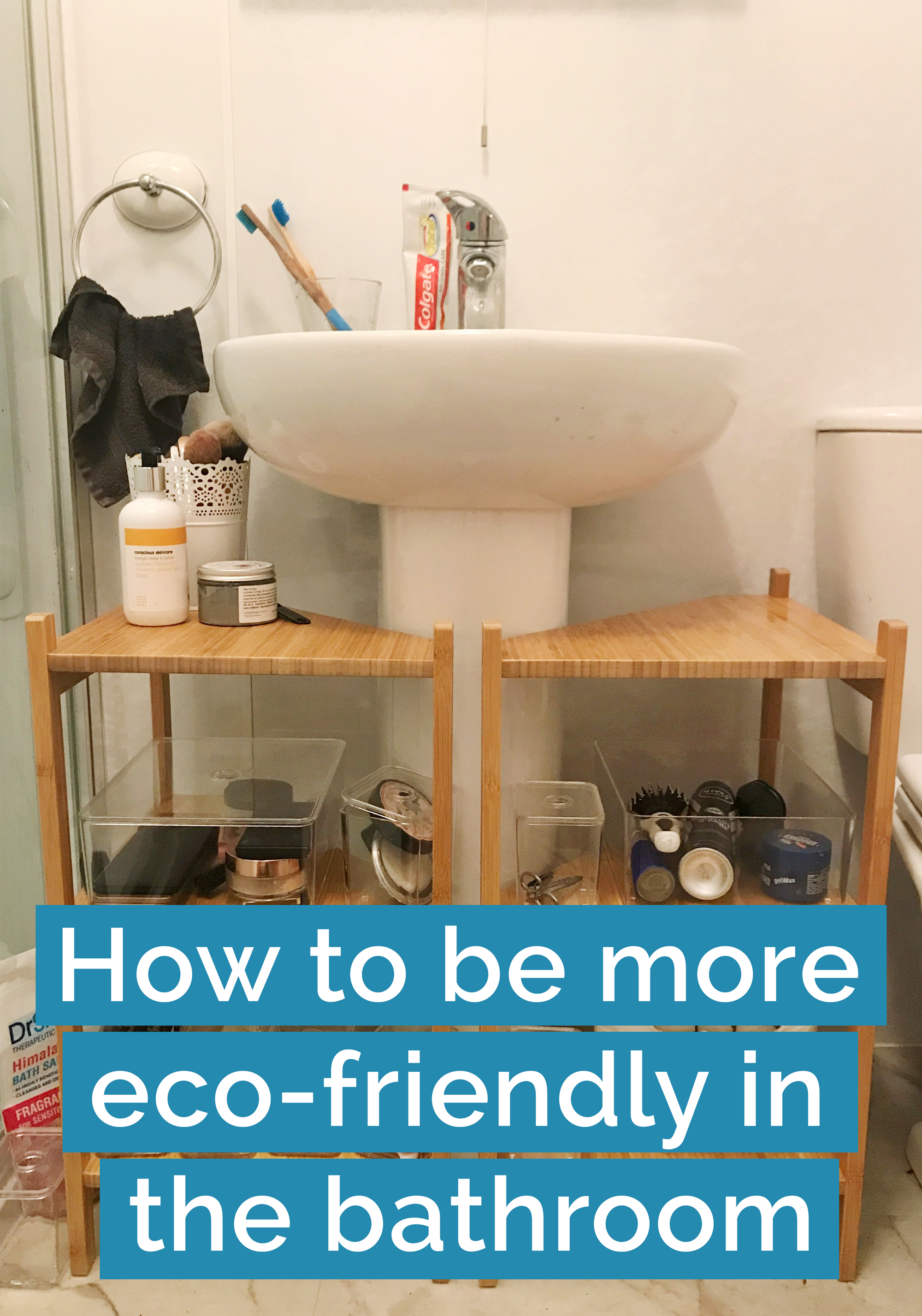 8 ways to be more eco-friendly in the bathroom
