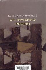 Luis García MOntero, Un invierno propio