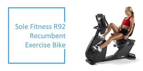 Best Recumbent Exercise Bikes Review​​​​​​ : Sole Fitness R92 Recumbent Bike | by drillbikereviews