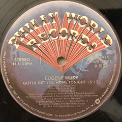 EUGENE WILDE:GOTTA GET YOU HOME TONIGHT(LABEL SIDE-A)