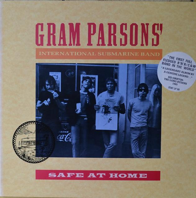 Gram Parsons` International Submarine Band - Safe At Home